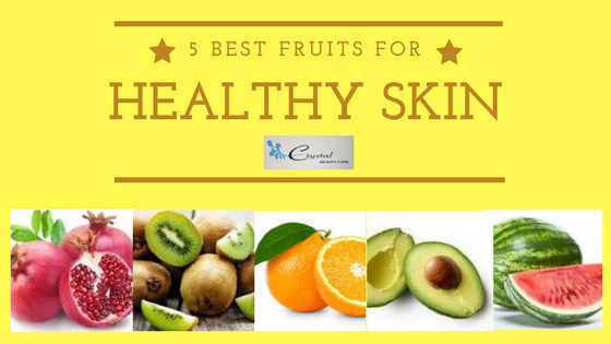 5 Best Fruits for Healthy Skin